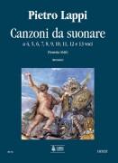 Lappi, Pietro : Canzoni da suonare a 4, 5, 6, 7, 8, 9, 10, 11, 12 e 13 voci (Venezia 1616) [Score]