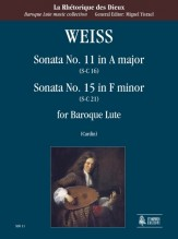 Weiss, Sylvius Leopold : Sonata No. 11 in A Major (S-C 16) - Sonata No. 15 in F Minor (S-C 21) for Baroque Lute