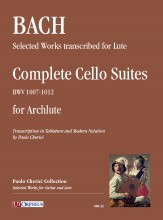 Bach, Johann Sebastian : Complete Cello Suites (BWV 1007-1012) arranged for Archlute (Tablature and Modern Notation)