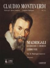 Monteverdi, Claudio : Madrigali. Libro VIII [original clefs] - Vol. II: Madrigali amorosi [Score]