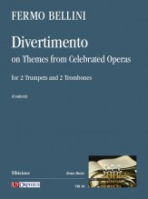 Bellini, Fermo : Divertimento on Themes from Celebrated Operas for 2 Trumpets and 2 Trombones