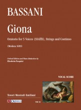 Bassani, Giovanni Battista : Giona. Oratorio for 5 Voices (SSATB), Strings and Continuo (Modena 1689) [Vocal Score]