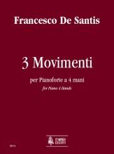 De Santis, Francesco : 3 Movimenti for Piano 4 Hands