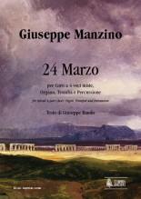 Manzino, Giuseppe : 24 Marzo for Mixed 4-part Choir, Organ, Trumpet and Percussion [Score]
