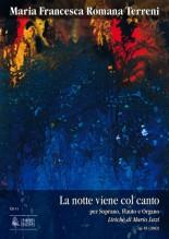 Terreni, Maria Francesca Romana : La notte viene col canto Op. 85 for Soprano, Flute and Organ (2002)