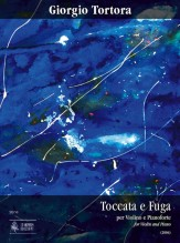 Tortora, Giorgio : Toccata e Fuga for Violin and Piano (2006)