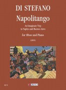 Di Stefano, Salvatore : Napolitango. An Imaginary Trip to Naples and Buenos Aires for Oboe and Piano (2001)