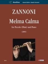 Zannoni, Davide : Melma Calma for Piccolo (Flute) and Piano (2005)