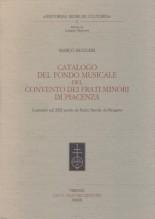 Ruggeri, M. : Catalogo del fondo musicale del convento dei frati minori di Piacenza. Costituito nel XIX da padre Davide da Bergamo