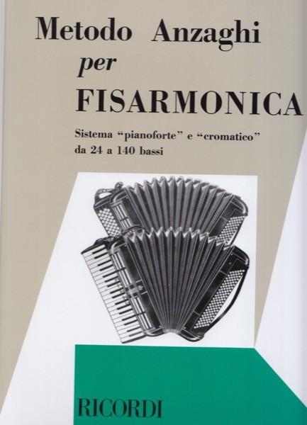 """Anzaghi, L.O. : Metodo per Fisarmonica: sistema """"pianoforte"""" e """"cromatico"""" da 24 a 140 bassi"""