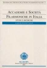 AA.VV. : Accademie e società filarmoniche in Italia. Studi e ricerche, vol. 3