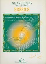 Dyens, R. : Bresils, per 4 o più Chitarre