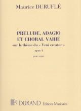 Duruflé, M. : Preludio, Adagio e Corale variato sul tema Veni Creator op. 4, per Organo