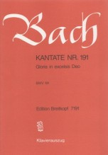 Bach, J.S. : Cantata BWV 191, Gloria in excelsis Deo, per Canto e Pianoforte