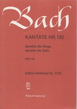 Bach, J.S. : Cantata BWV 132, Bereitet die Wege, bereitet die Bahn, per Canto e Pianoforte