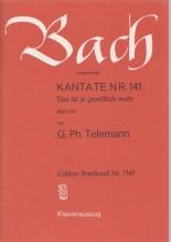 Bach, J.S. : Cantata BWV 141, Das ist je gewisslich wahr (von G. Ph. Telemann), per Canto e Pianoforte