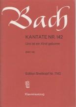 Bach, J.S. : Cantata BWV 142, Uns ist ein Kind geboren, per Canto e Pianoforte