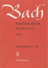 Bach, J.S. : Cantata BWV 158, Der Friede sei mit dir, per Canto e Pianoforte