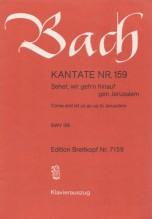 Bach, J.S. : Cantata BWV 159, Sehet, wir gehn hinauf gen Jerusalem, per Canto e Pianoforte