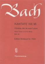 Bach, Johann Sebastian : Cantata BWV 95, Christus, der ist mein Leben, per Canto e Pianoforte