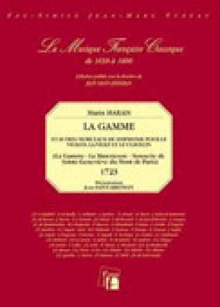 Marais, Marin : La Gamme et autres morceaux de simphonie pour le violon, le viole et le clavecin. Facsimile