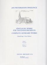 Sweelinck, J.P. : Complete Keyboard Works, vol. I. Urtext