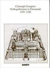 AA.VV. : Christoph Graupner: Hofkapellmeister in Darmstadt 1709-1760
