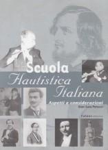 Petrucci, Gian Luca : Scuola flautistica italiana. Aspetti e considerazioni