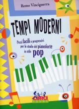 Vinciguerra, R. : Tempi moderni. Pezzi facili e progressivi per lo studio del Pianoforte in stile pop