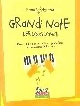 Vinciguerra, R. : Grandi note per piccoli pianisti. Pezzi celebri per lo studio del Pianoforte in trascrizione facilissima