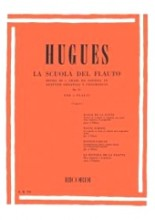Hugues, Luigi : La scuola del Flauto op. 51. Divisa in 4 gradi ed esposta in duettini originali e progressivi, 1° Grado
