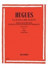 Hugues, Luigi : La scuola del Flauto op. 51. Divisa in 4 gradi ed esposta in duettini originali e progressivi, 4° Grado