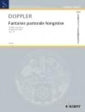 Doppler, F. : Fantaisie Pastorale Hongroise op. 26, per Flauto e Pianoforte