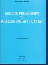 Poltronieri, N. : Esercizi progressivi di solfeggi parlati e cantati. 2° Corso