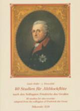 Federico il Grande : 40 Studi dai Solfeggi di Federico il Grande, per Flauto dolce contralto (Höffer-v. Winterfeld)
