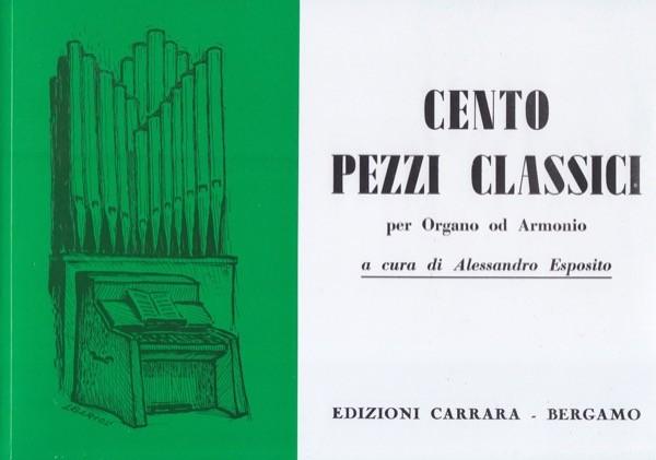 AA.VV. : 100 Pezzi classici per Organo o Armonio