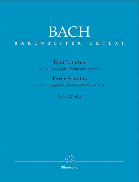 Bach, J.S. : Three Sonatas BWV 1027-1029, for Viola da gamba (Viola) and Harpsichord. Urtext