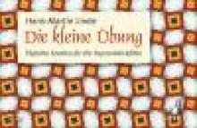 Linde, H.M. : Die kleine Übung. Studi giornalieri per Flauto dolce soprano