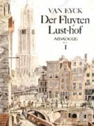 Eyck, J., van : Der Fluyten Lust' Hof (1646), vol. 1