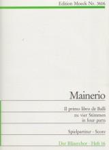 Mainerio, G. : Il Primo Libro de Balli in quattro parti (1578). Partitura
