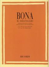 Bona, P. : Il Solfeggio. Edizione definitiva a cura di R. Soglia e G. Zauli. Con CD