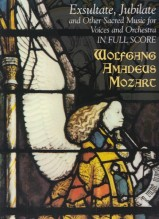 Mozart, W.A. : Exsultate, Jubilate and other sacred music for voices and orchestra. Partitura