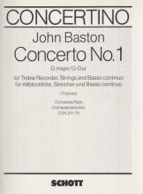 Baston, J. : Concerto n. 1 in sol, per Flauto dolce Soprano e Archi. Set parti orchestrali