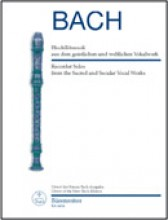 Bach, J.S. : Recorder Solos from the Sacred and Secular Vocal Works. Urtext