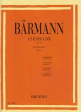 Bärmann, H. : 12 Esercizi op. 30, per Clarinetto