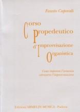Caporali, F. : Corso propedeutico d'improvvisazione organistica. Come imparare l'armonia attraverso l'improvvisazione