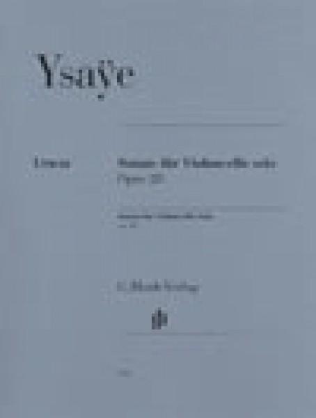 Ysaye, E. : 6 Sonate, Op. 28, per Violoncello solo. Urtext