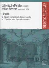 AA.VV. : Italienische Meister um 1600. 5 pezzi per 2 Organi