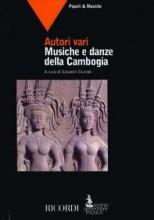AA.VV. : Musiche e danze della Cambogia. A cura di G. Giuriati