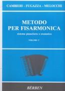 """Cambieri, E. - Fugazza, F. - Melocchi, V. : Metodo per Fisarmonica: sistema """"pianoforte"""" e """"cromatico"""", vol. I"""